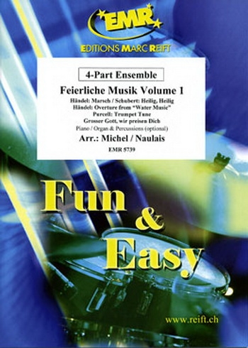 Sacred Music: Vol 1: Feierliche Musik: 4 Part Ensemble: Score and Parts