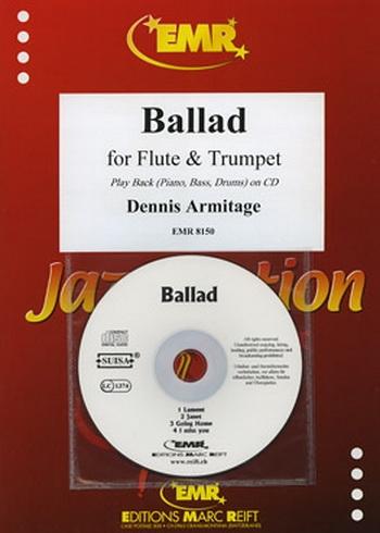 Ballad: Duet: Flute and Trumpet