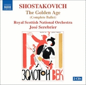 The Golden Age, Op. 22: Naxos CD