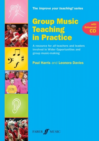 Improve Your Teaching: Group Music Teaching In Practice: Book And Cd (Harris)