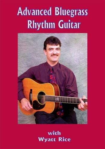 Advanced Bluegrass Rhythm Guitar: Guitar: DVD