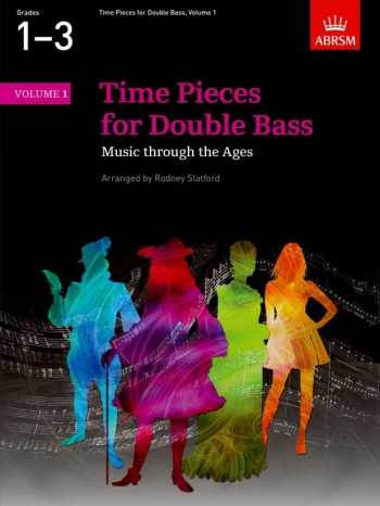 Time Pieces For Double Bass Vol.1: Bass & Piano (ABRSM)