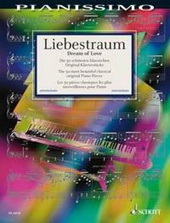 Pianissimo - Liebestraum Dreams Of Love: Piano