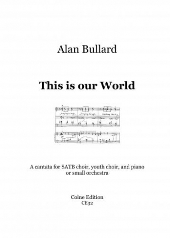 This Is Our World: Cantata: SATB: Choir/Youth Choir and Piano/Orchestra