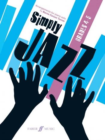 Simply Jazz: Grade 4-5: Piano (Barry Carson Turner)