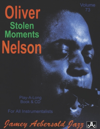 Aebersold Vol.73: Stolen Moments: All Instruments: Book & CD