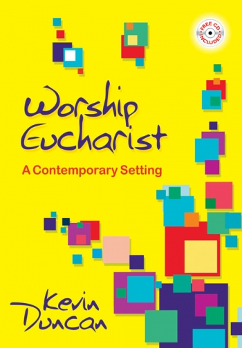 Worship Eucharist: A Contemporary Setting: Vocal (Duncan)