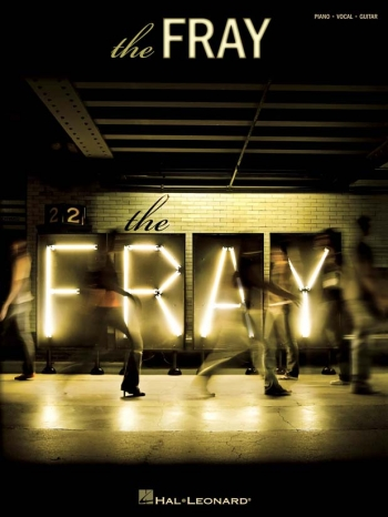 The Fray: The Fray: Piano Vocal & Guitar