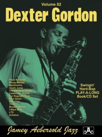 Aebersold Vol.82: Dexter Gordon: All Instruments: Book & CD