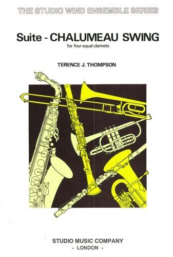 Chalumeau Swing: Clarinet Quartet: 4 Clarinets