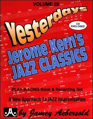 Aebersold Vol.55: Jerome Kern's Jazz Classics: All Instruments: Book & CD