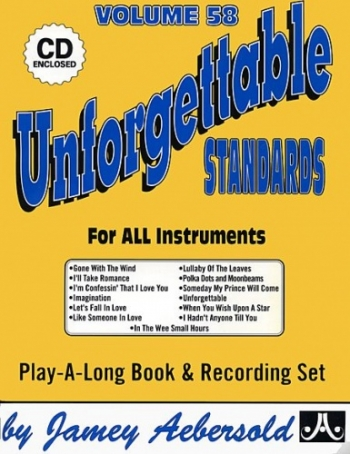 Aebersold Vol.58: Unforgettable Standards: All Instruments: Book & CD