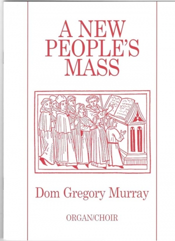 New Peoples Mass: Vocal Score Murray (Dom Gregory)