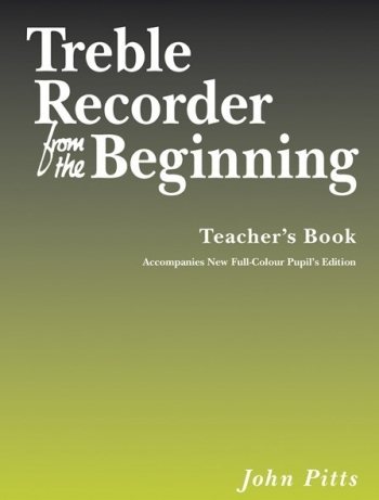 Treble Recorder From The Beginning: Book 1: Teachers Book  (revised)