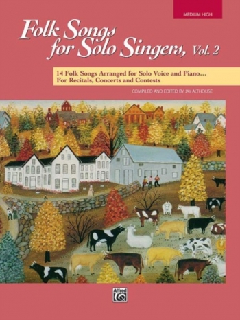 Folk Songs For Solo Singers Vol.2 Medium High Voice (Althouse)