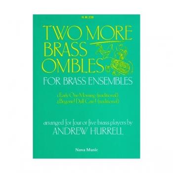 Brass Ombles: More Brass Ensemble