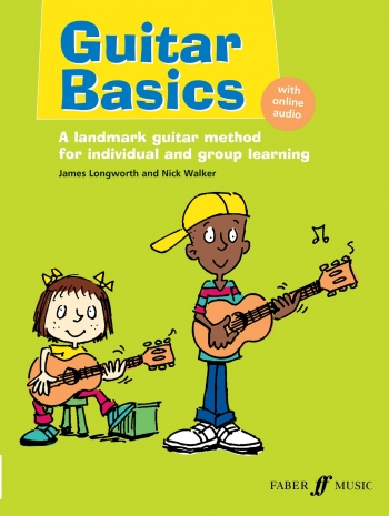 Guitar Basics: Pupils: Book & Cd: Tutor (Longworth/Walker)