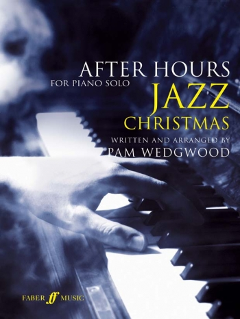 After Hours Jazz Christmas: Piano Solo
