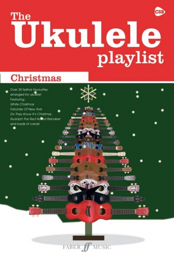 Ukulele Playlist: Christmas: 35 Festive Favourites Arranged For Ukulele