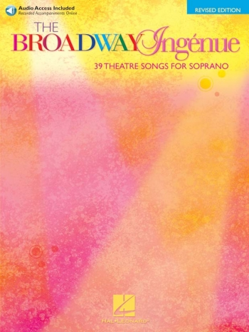 Broadway Ingenue: Vocal & Piano: Soprano: Book And 2 Cds