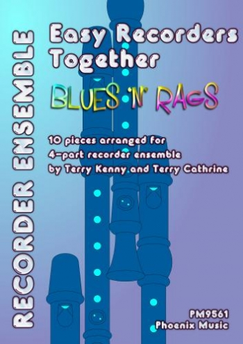 Easy Recorder Together: Blues N Rags:10 Pieces For 4 Part Ensemble