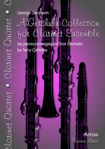 A Gershwin Collection For Clarinet Duets Trios Etc: 6 Pieces For Four Clarinets