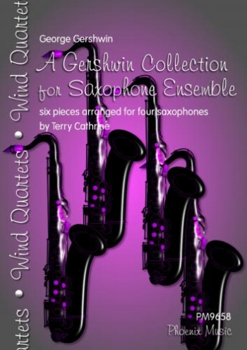 A Gershwin Collection For Saxophones Ensemble: 6 Pieces For Four Saxophones
