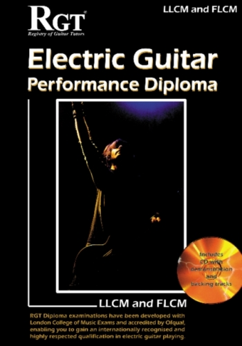 Registry Of Guitar Tutors: Electric Guitar: Performance Diploma: LLCM/FLCM