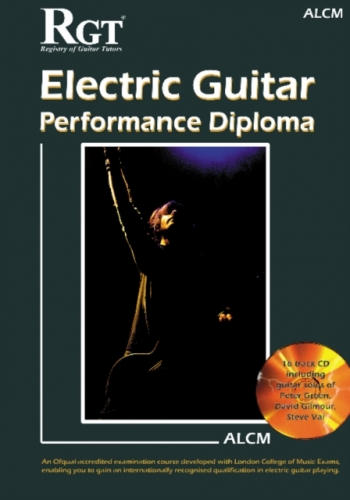 Registry Of Guitar Tutors: Electric Guitar: Performance Diploma: ALCM