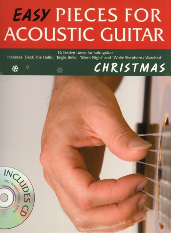 Easy Pieces For Acoustic Guitar: Christmas: 16 Festive Tunes Tab