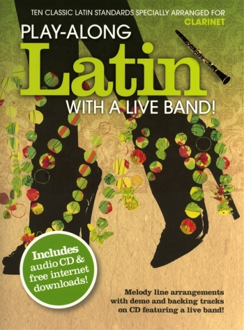Play-Along Latin With A Live Band: Clarinet: Book & CD