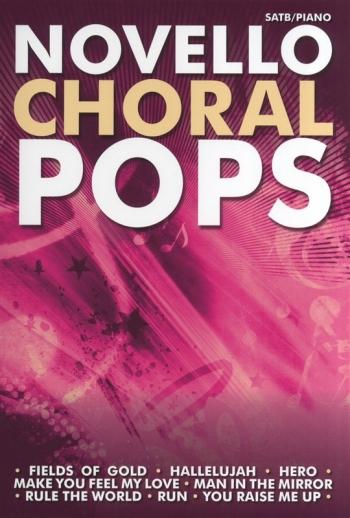 Novello Choral Pops: Vocal: SATB/Piano: Book