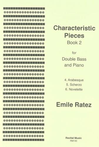 Characteristic Pieces: Book 2: Double Bass