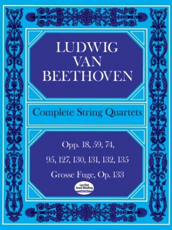 Complete String Quartets And Grosse Fugue (Score)
