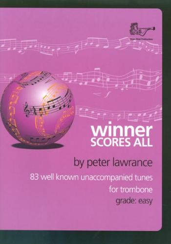 Winner Scores All: Trombone Bass Clef Part ( Lawrance)