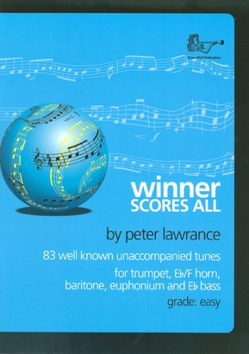 Winner Scores All: Treble Brass: Trumpet Part Only ( Lawrance)