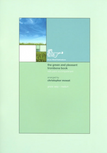 The Green And Pleasant Trombone Book TC With Piano Accompaniment