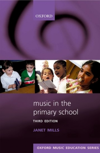 Oxford Music Education Series: Music In The Primary School: Text