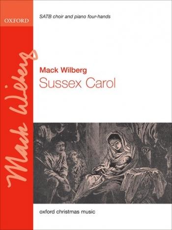 Wilberg: Sussex Carol: Vocal: SATB + Piano 4 Hands
