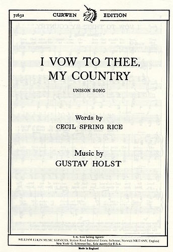 I Vow To Thee My Country: Vocal: Unison (Rice)