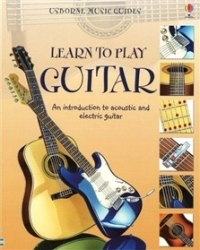 Usborne: Learn To Play Guitar