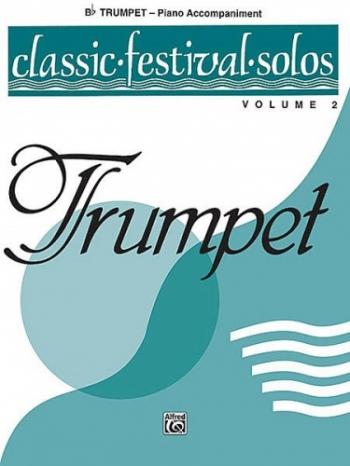 Classics Festival Solos: Trumpet: Vol2: Piano Accompaniment