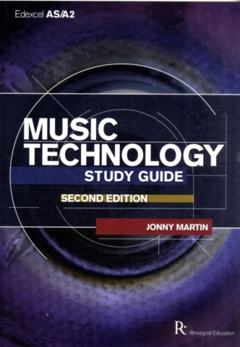 Rhinegold: Edexcel: AS: A2 Music Technology Study Guide