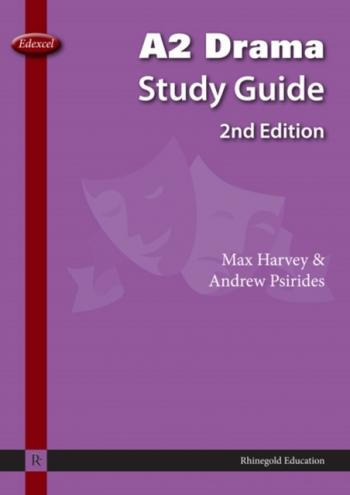 Rhinegold: Edexcel: A2 Drama Study Guide