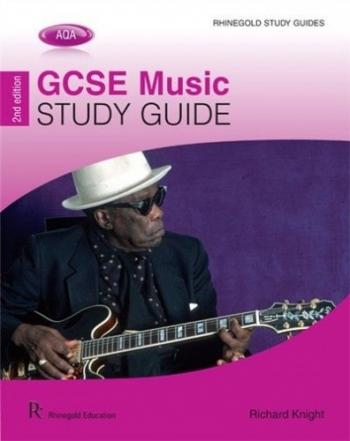 Rhinegold: AQA: GSCE Music Study Guide