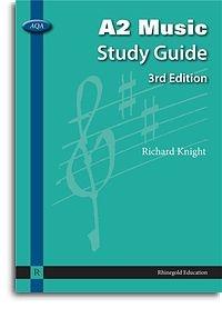 Rhinegold: AQA: A2 Music Study Guide