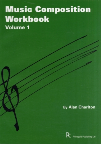 Rhinegold: GCSE: Music Composition Workbook Vol 1