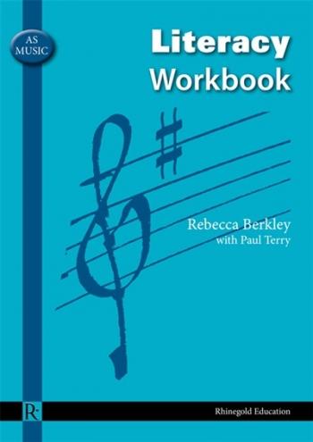 Rhinegold: AS Music: Literacy Workbook