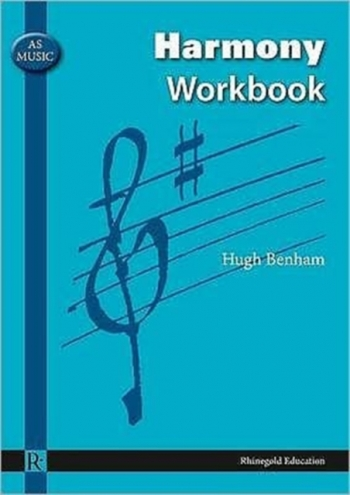 Rhinegold: AS Music: Harmony Workbook