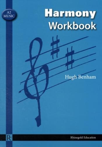 Rhinegold: A2 Music: Harmony Workbook